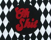 Oh Shit Patch / 70s Slogan Patch / Applique Patch