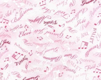 Tiny Dancer by Kanvas  Benartex Cotton Fabric Pink Ballet Words  05165-01