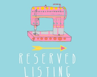 RESERVED listing especially for Kaly Sergi