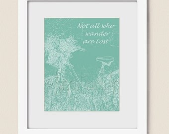 16 x 20 Not All Who Wander Are Lost Art Print, Teal Blue Wall Art for Bedroom, Inspirational Quote Wall Art, Living Room Art   (37)