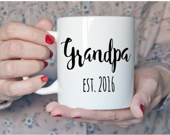 Grandpa Est. 2016 | Pregnancy Reveal Mug | Announcement | Coffee | Tea | Handmade | Gift | Prop | Birth | New Grandpa | Grandfather | Parent