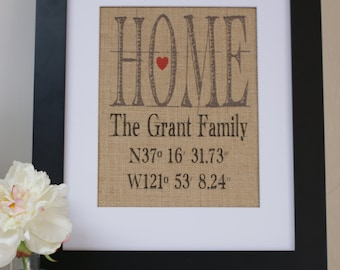 Housewarming gift. HOME with Latitude-Longitude Burlap Print. Great for wedding gift, engagement gift, anniversary gift!