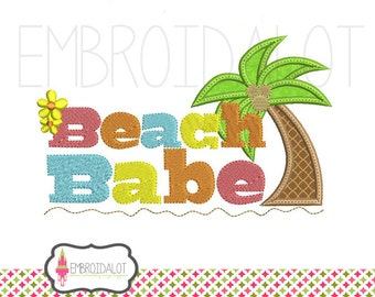 Beach babe embroidery. Machine embroidery for hot months. Summer embroidery, beach embroidery with palm tree applique.