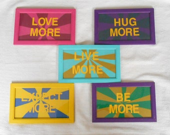 MORE art work Framed Live Love Expect Hug Be Bright Color