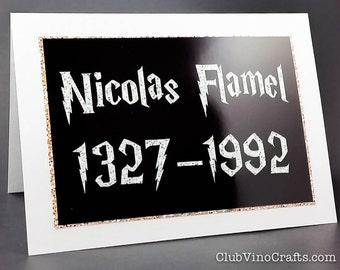 SALE Harry Potter Greeting Card - Nicolas Flamel 1327 – 1992
