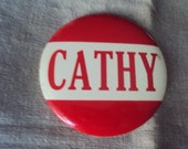 "Large 3 1/2 "" Vintage 50s  Amusement Park Red and White NAME Badge Pin CATHY"