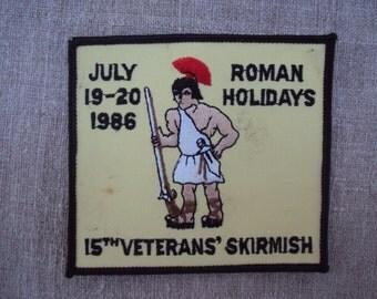Vintage 1986  Reenactor's 15th Veterans Skirmish Roman Holidays  Skirmish Patch