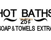 Hot Baths  - Wall Decal - Vinyl Wall Decals, Wall Decor, Signage, Bathroom Wall Decal, Bathroom Decal, Bath Decal