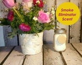 Smoke Eliminator, Scented Candle, Mason Jar 16 oz., Soy Candle, Smoke Remover, Vegan Candle, Cotton Wick, Container Candle, Odor Remover