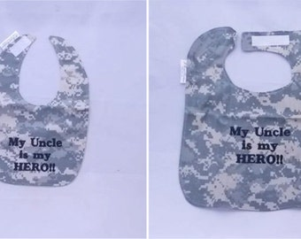 My Army Uncle is My Hero - Baby Bib - Small OR Large