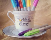 Sweary Word F*cking Classy Tea Cup and Saucer