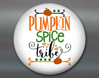 "3.5"" pumpkin spice everything fridge magnet - best friend gift ideas for the kitchen - fun housewarming gifts with quotes -  MA-WORD-41"