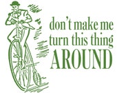 Angry Victorian Gentleman on Velocipede - Funny Letterpress Card - Don't Make Me Turn This Thing Around!