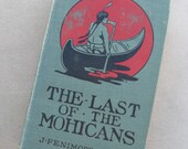 The LAST of the MOHICANS by James Fenimore COOPER, no date, Antique Book