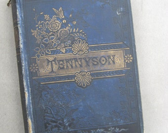 TENNYSON Antique book, very shabby and gorgeous, no date