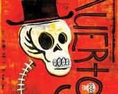 Dia de los Muertos Calavera Muertos - 12x18 High Quality Art Print