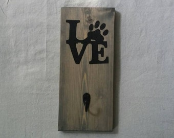 LOVE Dog Leash Hook, Key Hook, Dog Lover Wood Sign ~ Key Hook and Leash Holder