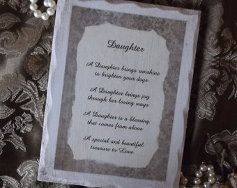 Daughter poem, handmade wood plaque, gift for Daughter, antiqued white and tan