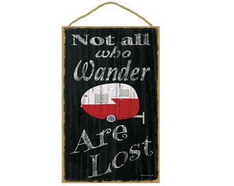"""Black Not All Who Wander Are Lost Retro Teardrop Camper Camping Sign Plaque 10""""x16"""""""