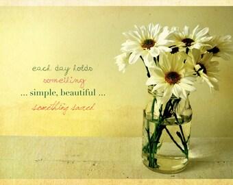 Each day sacred