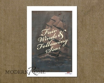 Fair Winds and Following Seas - 5x7 mini print (great for framing or sending as a card!)