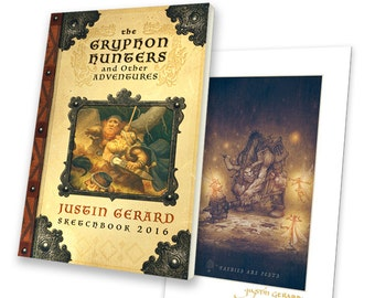 "PREORDER LIMITED EDITION of ""The Gryphon Hunters and Other Adventures"" Sketchbook 2016 by Justin Gerard"