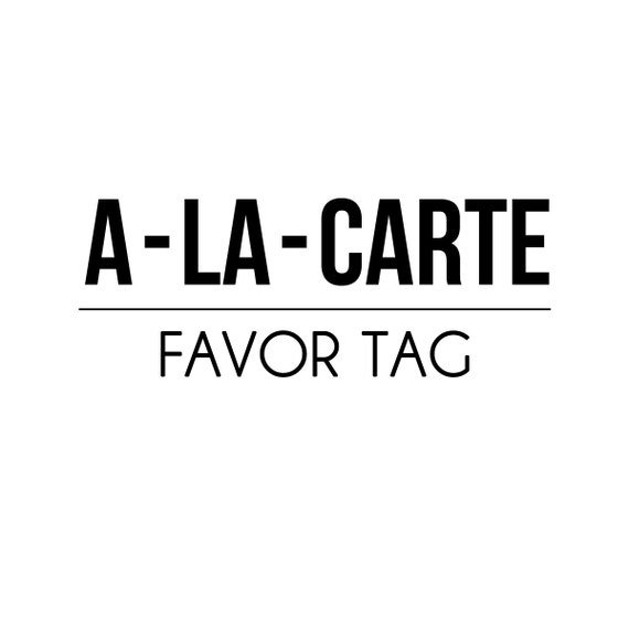 A-LA-CARTE - favor tags - Petite Party Studio