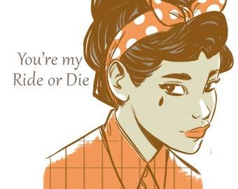 Ride Or Die, Original Illustrated Greeting Card, Homemade