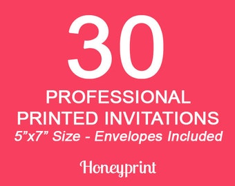 30 Printed Invitations with Envelopes Included, Professional Press Printing, US Shipping Included