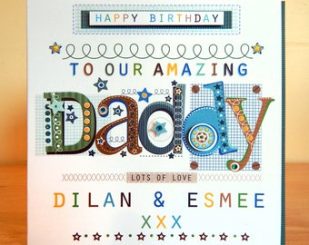 Daddy birthday card. Special and personalised. Luxury personal greeting card for Daddy's birthday.