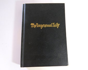 The Impersonal Life, Vintage Book, CA Willing, I AM