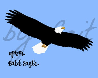 Mmm, Bald Eagle - DIGITAL Art Print, 2 Different Styles!