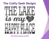 The Lake Is My Happy Place SVG File