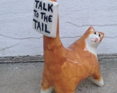 orange and white cat, Talk to the Tail sign, funny handmade ceramic miniature