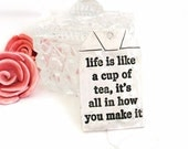 Tea Ornament For Her - Tea Bag Ornament - Life Quote Ornament - Words of Wisdom Gift - Gift Under 10 - Small Gift Ornament - Quote Gift Tag