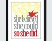 She Believed She Could So She Did Wall Art. Inspirational Wall Print. 8x10 Custom Inspiring Wall Poster. Graduation Print.