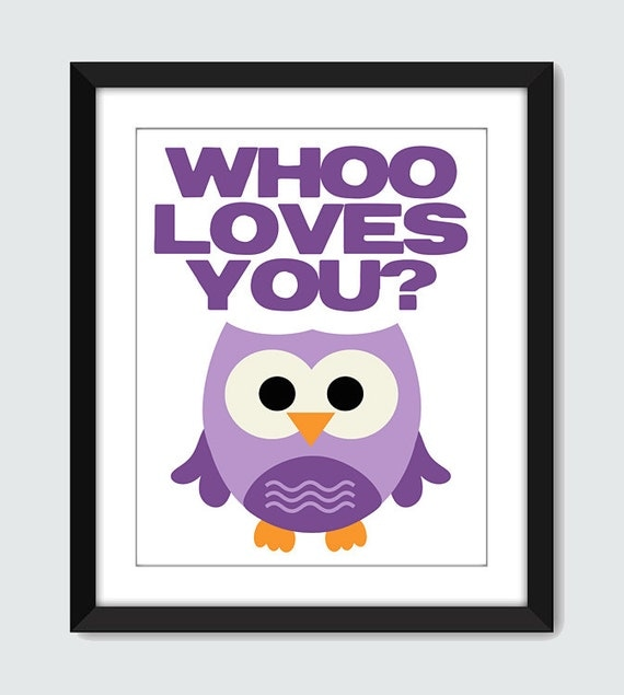 Whoo Loves You Wall Art - 8x10 Baby Nursery Children Custom Wall Print Poster