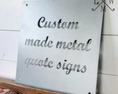 Custom metal quote sign for home