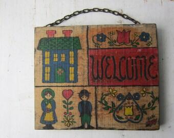Vintage Folk Art Wood Welcome Sign