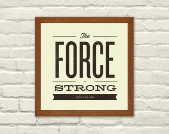 STAR WARS Inspired, The Force Quote Poster - 8 x 8 Typography Art Print, Modern Poster, Baby Shower, Nursery, Children's Room, Retro