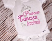 "Personalized Princess has Arrived- Princess ""Name"" has Arrived- Embroidered Shirt- Coming Home Outfit- Baby Shower Gift- Hospital Outfit"