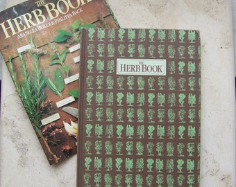 Vintage Herb Book History and Traditions Rewards of Herb Gardening Herbal Remedies Herb Reference Recipes Color Illustrations 1994