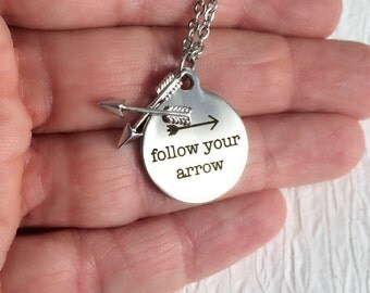 Follow Your Arrow Necklace, quote charm pendant arrows layered unisex travel adventure graduation birthday gift gifts