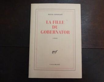Vintage French Paperback Book La Fille Du Gobernator Paule Constant Fiction circa 1994 / English Shop