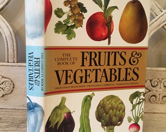 Beautiful Kitchen Art Book - Wonderful Book Plates - The Complete Book of Fruits and Vegetables