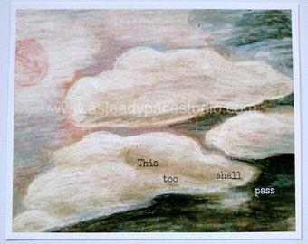 Clouds Illustration 8 x 10 Art Print - This Too Shall Pass or no words - reproduction of an original drawing, skyscape, sky, encouragement