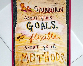 Running Motivation Greeting Card - Be Stubborn about Goals, Flexible about Methods - handmade, inspiration, encouragement