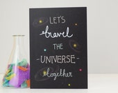 Space Themed Valentines Card, Geeky Anniversary Card, Let's Travel The Universe Together, Romantic Celebration Greetings Card
