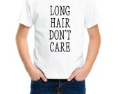 Long Hair Don't Care Tee - Little Boy's Tee