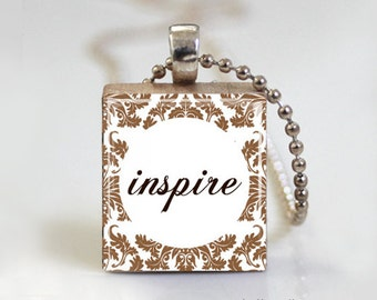 INSPIRE Quote Scrabble Pendant Necklace with Ball Chain Necklace or Key Ring